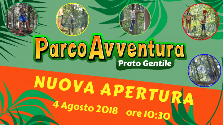 Apertura Parco Avventura Prato Gentile